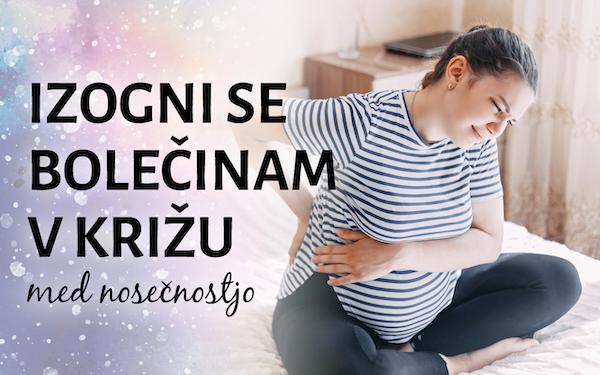 Bolečine v križu v času nosečnosti NISO nujne, običajne in samoumevne za vsako nosečnico!
